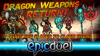 Dragon Weapons Return Plus New Missions!