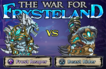 Frost Reaper and Beast Rider are BACK!