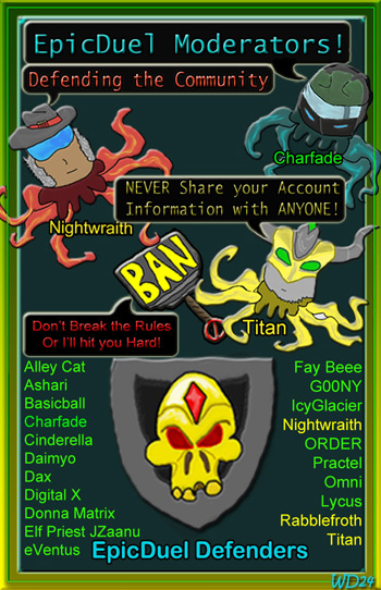 EpicDuel Moderator Squidlings, Working Hard to Protect You